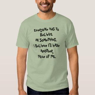 believe in pie joke t-shirts