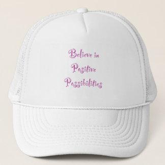 Believe in Positive Possibilities Trucker Hat