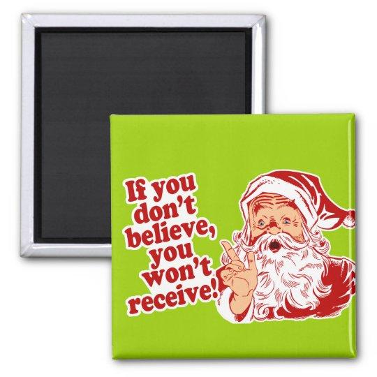 Believe In Santa, Christmas Magnet