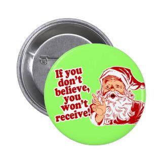 Believe In Santa, Christmas Pinback Button