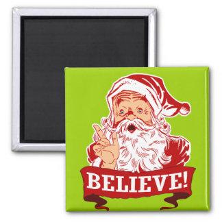 Believe In Santa Claus 2 Inch Square Magnet