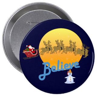 Believe in Santa Claus 4 Inch Round Button