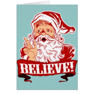 Believe In Santa Claus Card