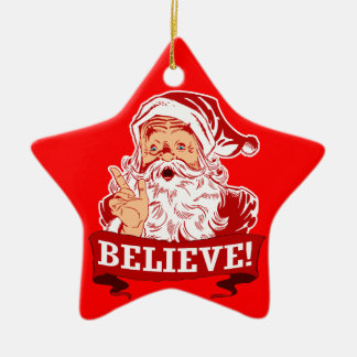 Believe In Santa Claus Ceramic Ornament