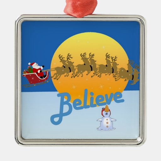 Believe in Santa Claus Christmas Ornaments
