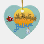 Believe in Santa Claus Christmas Tree Ornaments