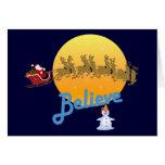 Believe In Santa Claus Greeting Cards