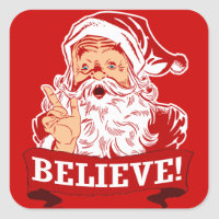Believe In Santa Claus Square Sticker