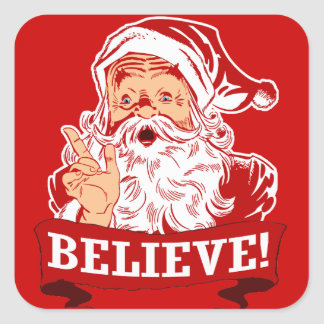 Believe In Santa Claus Square Stickers