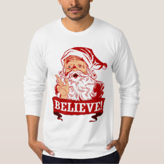 Believe In Santa Claus T-Shirt
