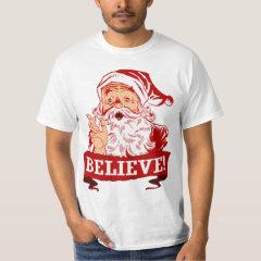 Believe In Santa Claus T-Shirt