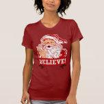 Believe In Santa Claus T Shirts