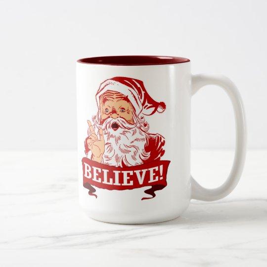 Believe In Santa Claus Two-Tone Coffee Mug