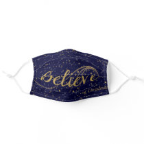 Believe in the magic of Christmas Adult Cloth Face Mask