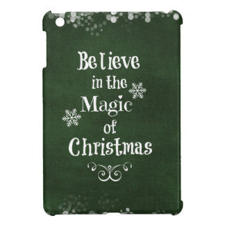 Believe in the magic of Christmas Quote Cover For The iPad Mini