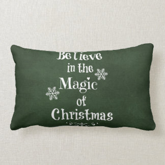 Believe in the magic of Christmas Quote Lumbar Pillow