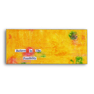 Believe In The Possibility Envelope