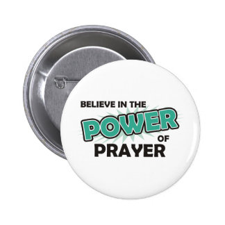 Believe in the Power of Prayer Pinback Button
