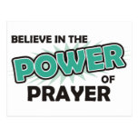 Believe in the Power of Prayer Post Card