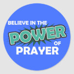 Believe in the Power of Prayer Stickers