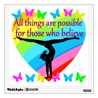 BELIEVE IN THE POWER OF YOUR GYMNASTICS DREAMS WALL DECAL