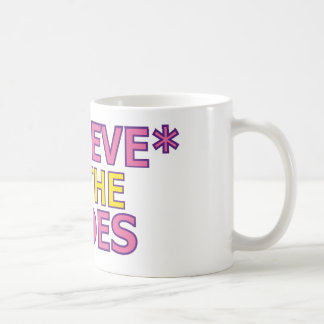 Believe in the Shoes (Oudin) Classic White Coffee Mug