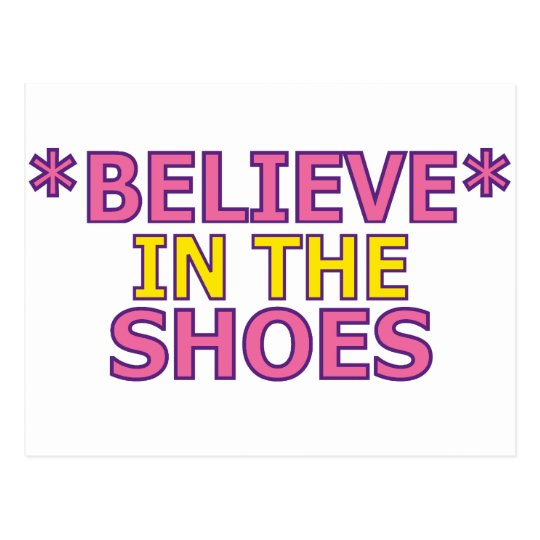Believe in the Shoes (Oudin) Postcard
