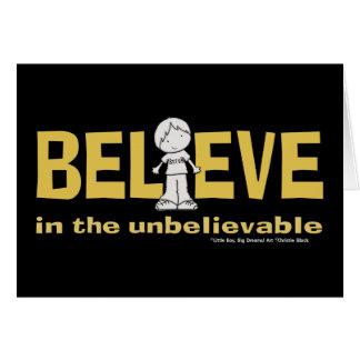 Believe in the Unbelievable Card
