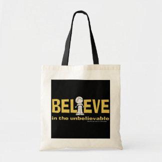 Believe in the Unbelievable Tote Bag