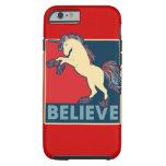 Believe in the Unicorn iPhone 6 Case