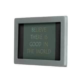Believe in the world Belt Buckle