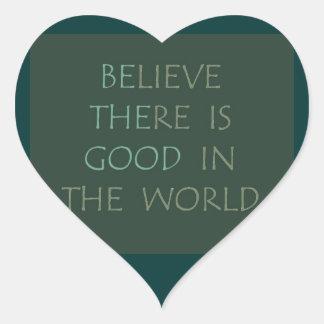 Believe in the world Heart Sticker