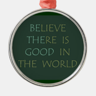 Believe in the World Ornament