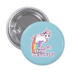 Believe in Unicorns Button