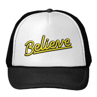 Believe in yellow trucker hat