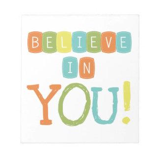 Believe in YOU Memo Notepads