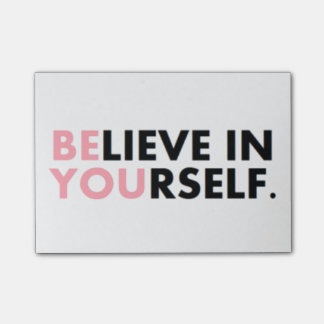 Believe In YOU Post-it® Notes