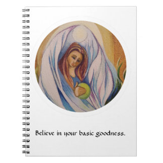 Believe in your basic goodness notebook
