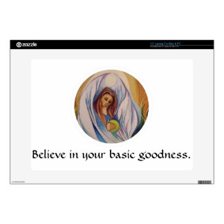 """Believe in your basic goodness notepad skins for 15"""" laptops"""