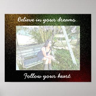 Believe in your dreams - Art print