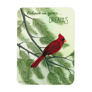 Believe in Your Dreams--Bright Red Cardinal Magnet