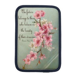 Believe in your Dreams Eleanor Roosevelt iPad mini Sleeve For iPad Mini