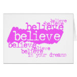 Believe in your dreams (pink) card