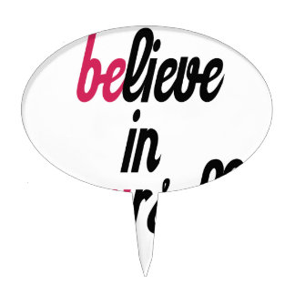 Believe in your self(3).png cake topper