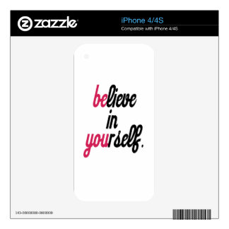Believe in your self(3).png decal for the iPhone 4S