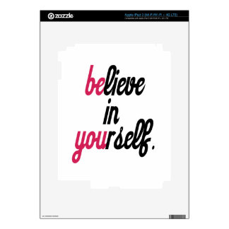 Believe in your self(3).png decals for iPad 3