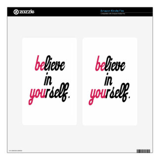 Believe in your self(3).png skins for kindle fire