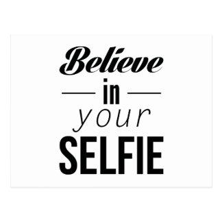 Believe In Your Selfie Postcard