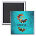 Believe In Yourself 2 Inch Square Magnet