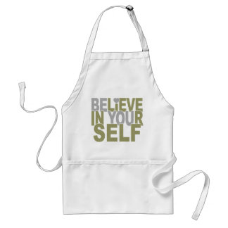 BELIEVE IN YOURSELF apron – choose style, color